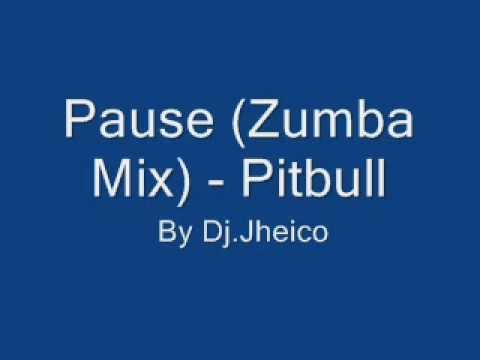 Pause (zumba Mix) - Pitbull Edit. By Dj.jheico video