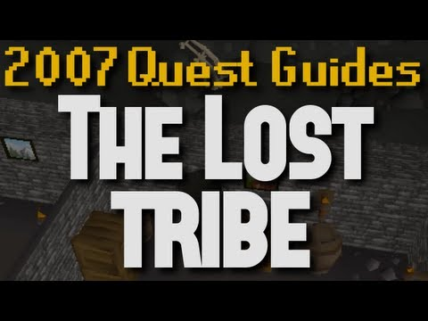 Runescape 2007 Quest Guides: The Lost Tribe