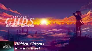 Hidden Citizens - Run Run Rebel (feat. ESSA) | POP | GHDS