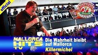 Killermichel - Die Wahrheit bleibt auf Mallorca - Party Hits