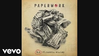 T.I. ft. Pharrell - Paperwork