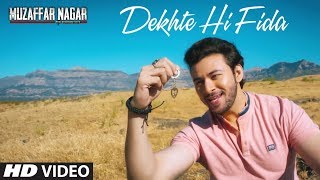download lagu Dekhte Hi Fida  Song  Muzaffarnagar - The gratis