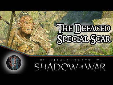 Middle-Earth: Shadow of War - The Defaced | Special Scar