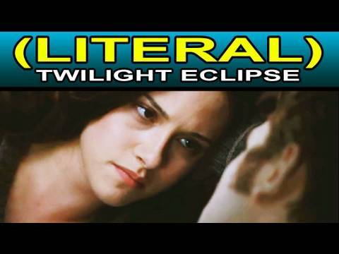 LITERAL Twilight Eclipse Trailer Parody