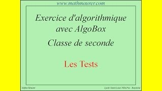 Instruction conditionnelle : exercice avec Algobox