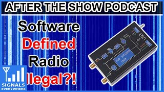 Software Defined Radio Illegal?
