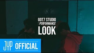 "[GOT7 STUDIO] GOT7 ""Look"" Performance Video"