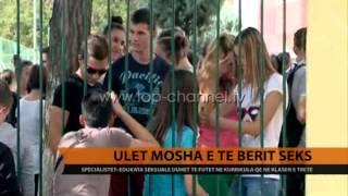 Ulet mosha e nisjes së marrëdhënieve seksuale - Top Channel Albania - News - Lajme