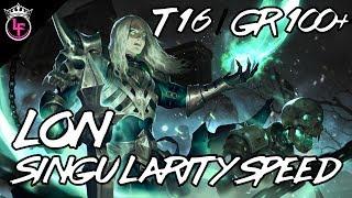 LON Singularity Speed T16 / GR 100+ SpeedFarm Build