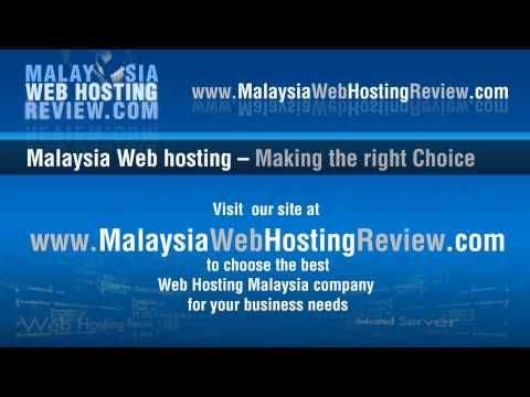 Malaysia Web Hosting - Making the right choice