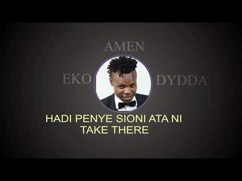 AMEN LYRICS-EKO DYDDA