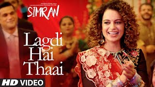 Simran: Lagdi Hai Thaai Song | Kangana Ranaut | Guru Randhawa, Jonita Gandhi | Sachin-Jigar