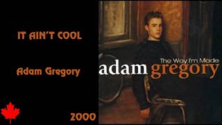 Watch Adam Gregory It Aint Cool video