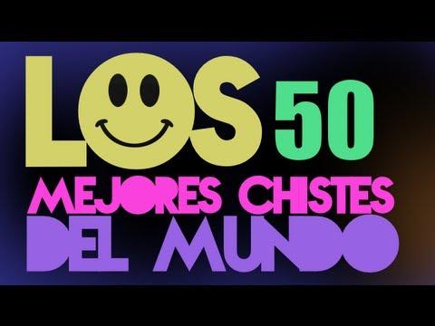 LOS 50 MEJORES CHISTES DEL MUNDO