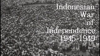 Indonesian War of Independence 1945 1949 Trailer 2014