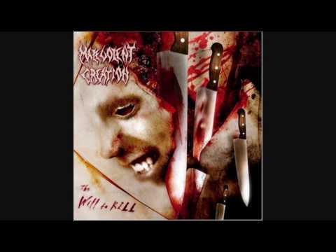 Malevolent Creation - The Will To Kill