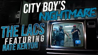 "The Lacs - ""City Boy's Nightmare"" (Feat. Nate Kenyon)"