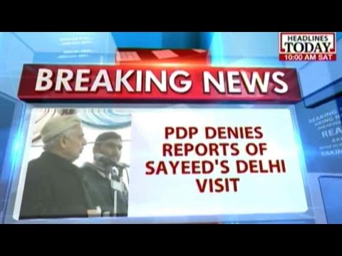 PDP denies reports of Sayeed's Delhi visit