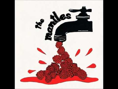 The Mantles - Raspberry Thighs
