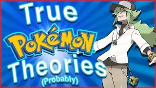 5 Pokémon Theories That are Probably True!