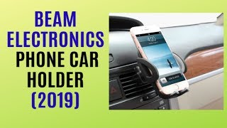REVIEW : Beam Universal Smartphone Car Air Vent Mount Holder /The Best Seller on AMAZON 2019