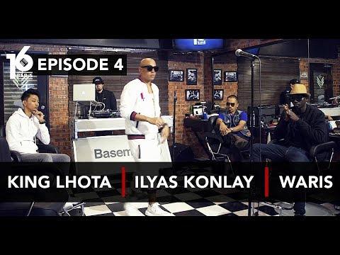 Download 16 BARIS | EP04 | King Lhota, Ilyas Konlay & W.A.R.I.S Mp4 baru