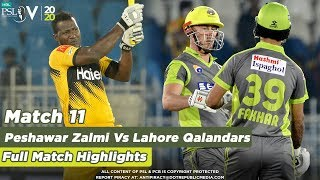 Lahore Qalandars Vs Peshawar Zalmi | Full Match Highlights | Match 11 | HBL PSL 5 | 2020