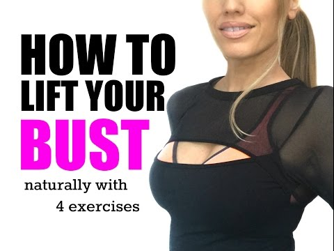 HOW TO NATURALLY LIFT YOUR BUST - with these 4 moves you can firm, lift and tone.