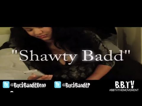 {BBTV} Shawty Badd - Buck Banditz OFFICIAL MUSIC VIDEO + Buck Bandit TV