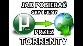 JAK POBIERAĆ GRY I FILMY PRZEZ TORRENTY? (2019)