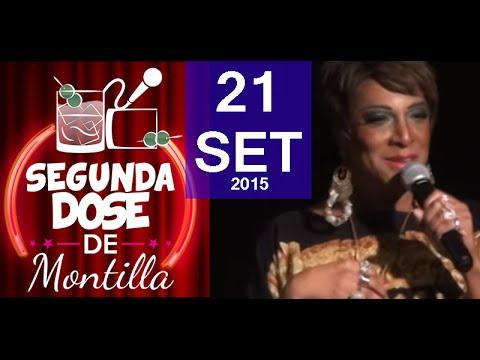 21/09/15 - Segunda DOSE de MONTILLA com Silvetty Montilla e convidados!