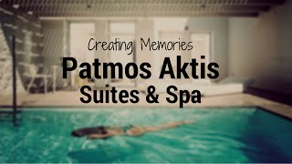 Patmos Aktis Suites & Spa HD