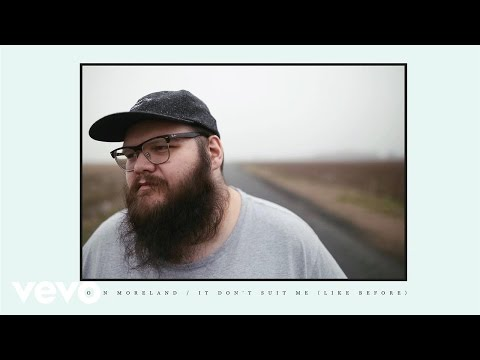 John Moreland - It Don't Suit Me (Like Before) [Official Audio]