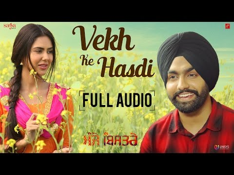 AMMY VIRK : Vekh Ke Hasdi (Full Audio) Gippy Grewal, Sonam Bajwa | New Punjabi Songs 2017 Saga Music