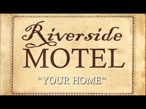 Riverside Motel - Your Home