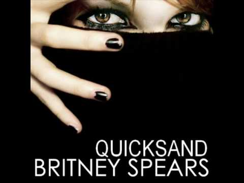 Britney Spears - Quicksand with Lyrics