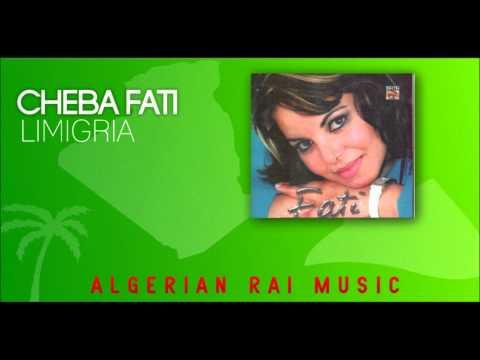 RAI ALGERIE - Cheba Fati Limigria