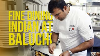 Fine Dining Indian Food in London at Baluchi