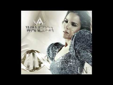 Wanessa - Get Loud + (Download) Music Videos