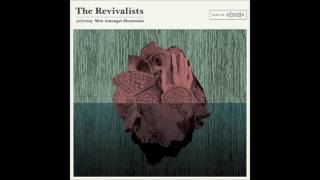 download lagu The Revivalists - Wish I Knew You gratis