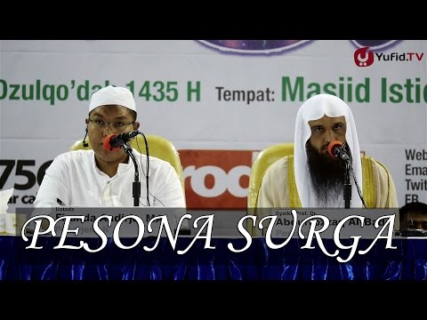 Kajian Gambaran Keindahan Surga: Pesona Surga - Syeikh Prof Dr Abdurrazzaq Bin Abdul Muhsin Al Badr