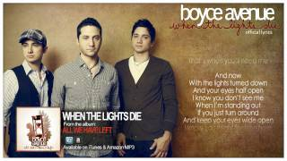 Boyce Avenue - When The Lights Die (Official Song & Lyrics) on iTunes & Spotify