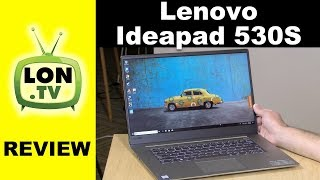 "Lenovo Ideapad 530S Review - 15"" 1080p Midrange Laptop"