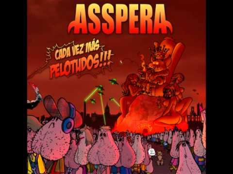 ASSPERA - EL PERRO QUE TODO LO MIRA (2014)