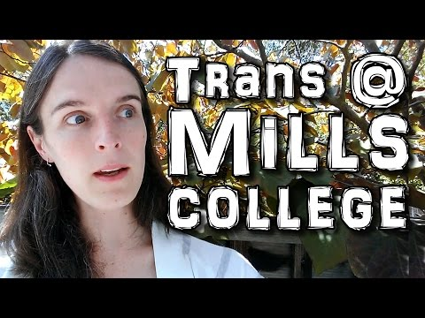 Being #Trans at Mills College