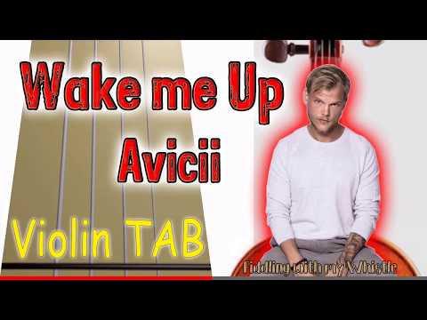 Wake me Up - Avicii - Violin - Play Along Tab Tutorial