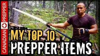 My Top 10 List of Survival/ Prepping Items | Canadian Prepper