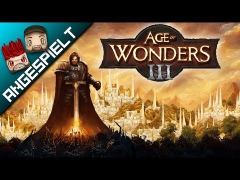 Angespielt: AGE OF WONDERS III [FullHD] [deutsch]