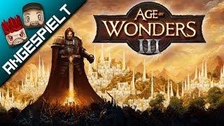 Angespielt: AGE OF WONDERS III [FullHD] [deutsch]