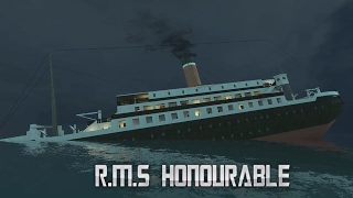 Sinking of the [R.M.S Honourable]
